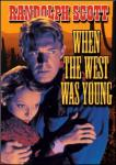 - Heritage of the Desert / When the West Was Young 1932