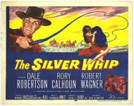 Western Movies - Le Fouet d'argent (The Silver whip) 1952 - Documents et Affiches