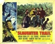CineFaniac - La Piste des Vigilants / L'Assaut des Sept Fléches (Slaughter Trail) 1951 - Documents et Affiches